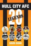20 Legends.: Hull City Afc - David Bond