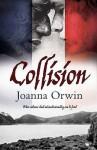 Collision - Joanna Orwin