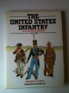 The United States Infantry: An Illustrated History, 1775-1918 - Gregory J.W. Urwin