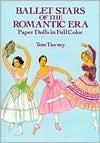 Ballet Stars of the Romantic Era Paper Dolls - Tom Tierney
