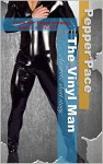 The Vinyl Man; An Erotic Short Story - Pepper Pace