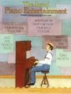 The Joy of Piano Entertainment - Denes Agay, Hal Leonard Publishing Corporation