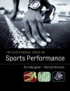 The Biochemical Basis of Sports Performance - Ron Maughan, Michael Gleeson