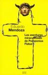 Les Aventures miraculeuses de Pomponius Flatus - Eduardo Mendoza, François Maspero