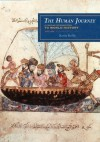 The Human Journey: A Concise Introduction to World History: Volume 1, Prehistory to 1450 - Kevin Reilly