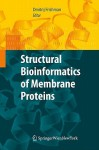 Structural Bioinformatics of Membrane Proteins - D. Frishman