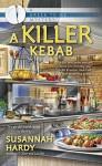 A Killer Kebab (A Greek to Me Mystery) - Susannah Hardy