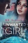 Unwanted Girl - M. K. Schiller