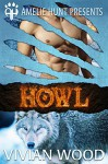Howl (Winter Pass Wolves Book 1) - Vivian Wood, Amelie Hunt