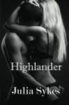 Highlander: An Impossible Novel (Volume 10) - Julia Sykes
