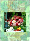 Glorious Flowers: Arranging for Every Occasion - Derek Fell, Carolyn Fell