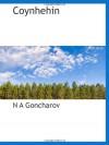 Coynhehin (Russian Edition) - N A Goncharov