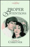 Proper Intentions - Dianne Christner