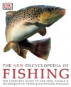 The New Encyclopedia of Fishing - Peter Gathercole