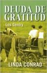 Deuda de Gratitud (Los Gentry) - Linda Conrad