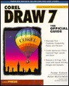 CorelDRAW 7: The Official Guide - Foster D. Coburn, III, Peter McCormick