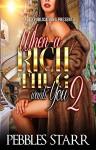 When a Rich Thug Wants You 2 - Pebbles Starr, Micah Shipp