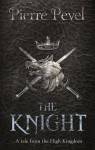 The Knight - Pierre Pevel