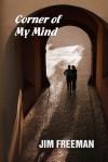 Corner of My Mind - Jim Freeman