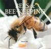 Bees & Bee-Keeping - Derek Hall