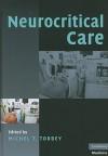 Neurocritical Care - Michel T. Torbey