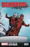 Deadpool: Too Soon? Infinite Comic #4 (of 8) - Joshua Corin