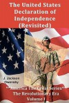 The United States Declaration of Independence (Revisited) - J. Jackson Owensby