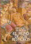 El Reino de Los Reprobos - Anthony Burgess