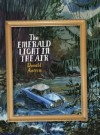The Emerald Light in the Air: Short Story - Donald Antrim