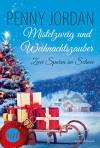 Zwei Spuren im Schnee (Mistelzweig und Weihnachtszauber 2) - Penny Jordan
