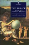 The Prince and Other Political Writings (Everyman's Library (Paper)) - Niccolò Machiavelli