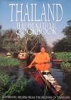 Thailand: The Beautiful Cookbook - William Warren