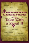 Inspiring Legends and Tales with a Moral II: Stories from Around the World - Emerson Klees
