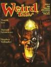 Weird Tales #327 - Tanith Lee, Thomas Ligotti, Stephen Gallagher, Darrell Schweitzer, Ralph Gamelli