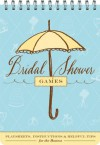 Bridal Shower Games: Fun Party Games and Helpful Tips for the Hostess - Sharron Wood, Maybelle Imasa-Stukuls