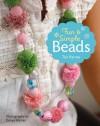 Fun & Simple Beads - Tair Parnes, Penn Publishing Ltd., Danya Weiner