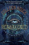 Reawakened (The Reawakened Series) - Colleen Houck