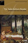 Taste Culture Reader - Carolyn Korsmeyer