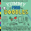 Yummy Food Doodles: Perfect for Restaurants, Picnics, Parties, School, and Doodling on the Road! - Puck, Violet Lemay
