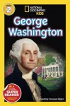 National Geographic Readers: George Washington - Caroline Crosson Gilpin, Lizzie Post, Fred Harper