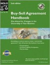 Buy-Sell Agreement Handbook: Plan Ahead for Changes in the Ownership of Your Business [With CDROM] - Anthony Mancuso, Bethany K. Laurence