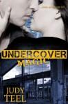 Undercover Magic - Judy Teel