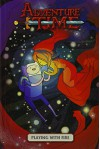 Adventure Time Original Graphic Novel Vol. 1: Playing With Fire - Danielle Corsetto, Pendleton Ward, Zachary Sterling