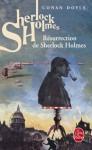 Résurrection de Sherlock Holmes - Arthur Conan Doyle