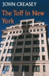 The Toff in New York - John Creasey