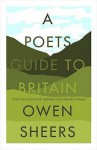 A Poet's Guide to Britain - Owen Sheers