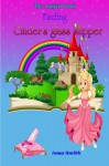 Finding Cinder's glass slipper (The magical book ) (Volume 1) - Anna Smith