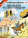 Des bleus et des tuniques - Raoul Cauvin, Louis Salvérius