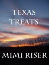 Texas Treats - Mimi Riser