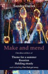 Make and mend (Bridie and Sean #1, 2 and 3 + extra) - Sandra Davies